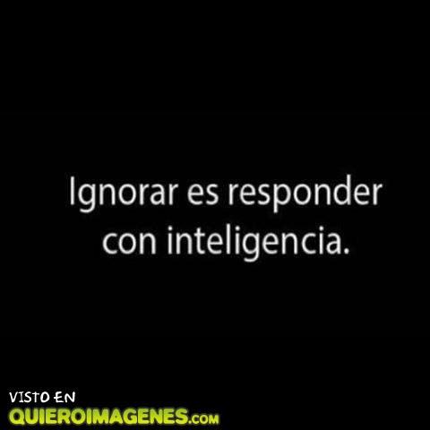 El significado de ignorar
