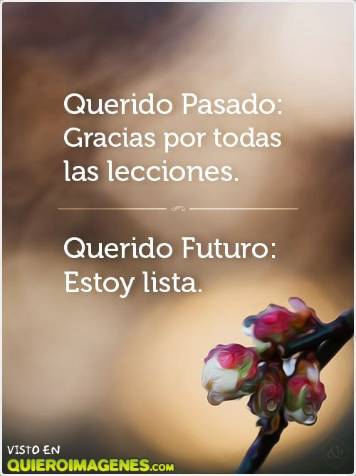 Querido pasado y futuro