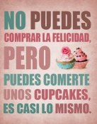 Los cupcakes son la felicidad