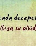A cada decepción